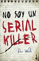 No soy un serial killer (John Cleaver, #1)