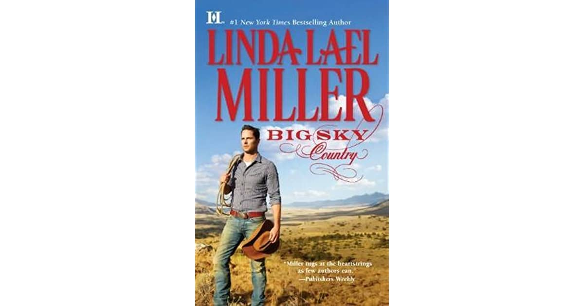 big sky country parable montana by linda lael miller