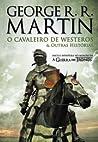 O Cavaleiro de Westeros & Outras Histórias