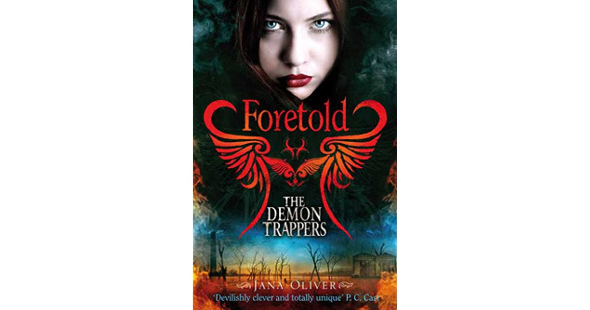Read Foretold The Demon Trappers 4 By Jana Oliver