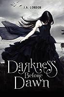Darkness Before Dawn (Darkness Before Dawn, #1)