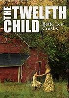 The Twelfth Child (Serendipity, #1)