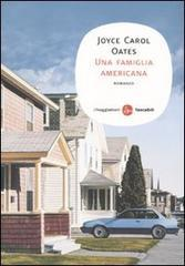 Una famiglia americana by Joyce Carol Oates