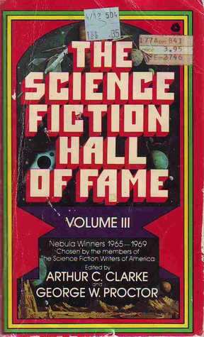 The Science Fiction Hall of Fame: Volume III: The Nebula Winners