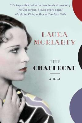 Image result for the chaperone by laura moriarty