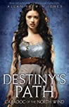 Caradoc of the North Wind (Destiny's Path #4)