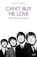 Can't Buy Me Love: The Beatles, Britannia ja Yhdysvallat