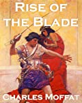Rise of the Blade