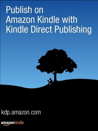 Publish on Amazon Kindle with Kindle Direct Publishing by Kindle