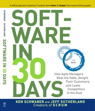 Software in 30 Days by Ken Schwaber