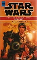 Der Pilot (Star Wars: Han Solo, #1)