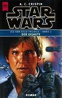 Star Wars: Der Gejagte  (Die Han Solo Trilogie, #2)