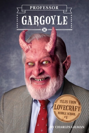 Professor Gargoyle (Tales from Lovecraft Middle School, #1)