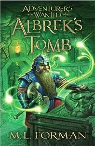 Albrek's Tomb (Adventurers Wanted, #3)