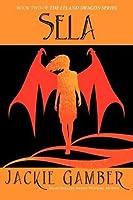 Sela (Leland Dragon Series #2)