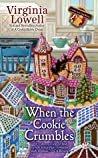When the Cookie Crumbles (Cookie Cutter Shop Mystery, #3)