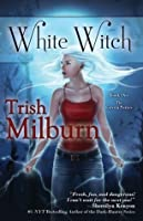 White Witch (The Coven #1)