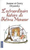 L'extraordinaire histoire de Fatima Monsour (Fatima, #1)