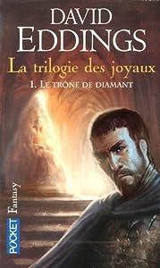 Le trône de diamant (La trilogie des joyaux, #1)