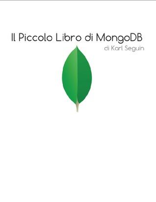 Il Piccolo Libro di MongoDb