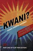 Kwani? 05, Part 1: Hung'arisha Haswa!