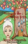 Beneath the Apple Tree (Faery Tales from the Glen, Children's Stories, Ages 6-10)
