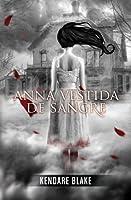 Anna vestida de sangre (Anna, #1)