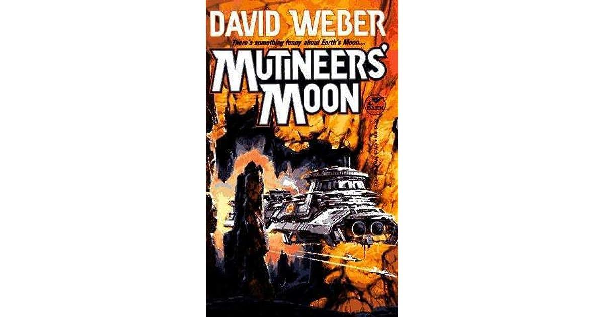 Mutineers Moon Dahak 1 By David Weber