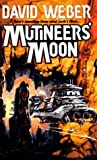Mutineers' Moon (Dahak, #1)