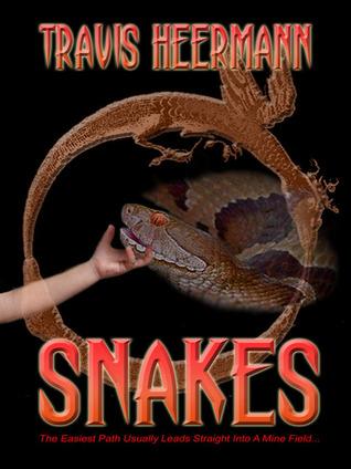 Snakes by Travis Heermann