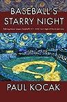 Baseball's Starry Night by Paul Kocak