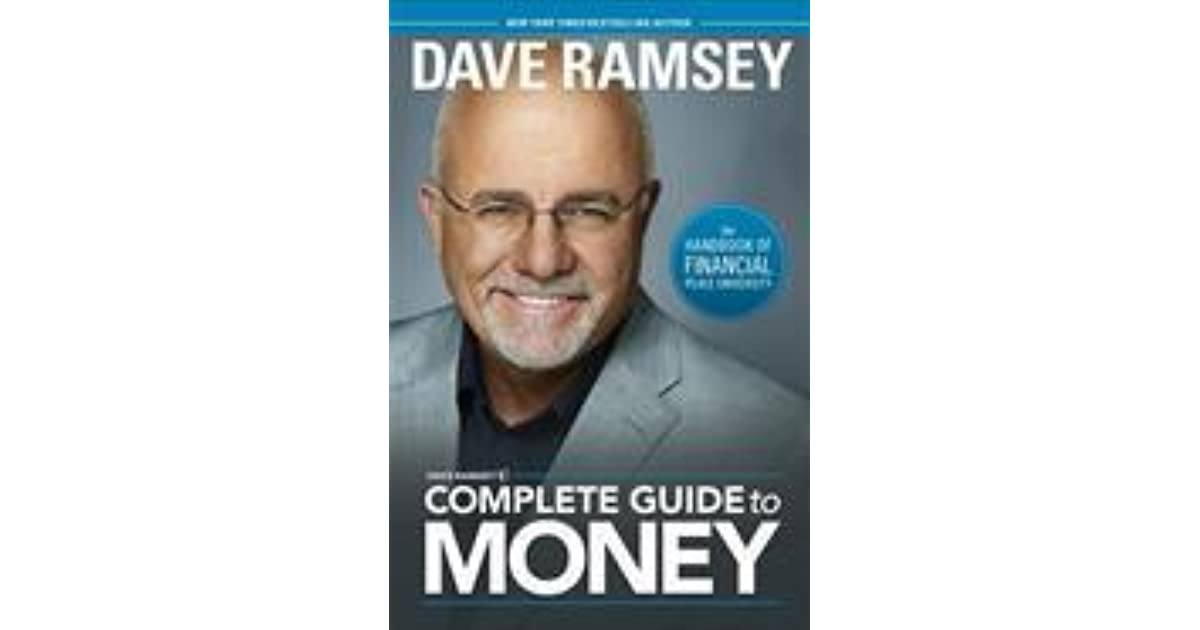 Dave Ramsey S Complete Guide To Money The Handbook Of Financial