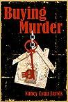 Buying Murder  (Regan McHenry Real Estate Mysteries, #3)