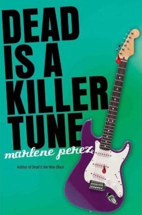 Dead Is a Killer Tune (Dead Is, #7)