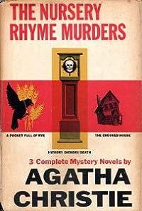 The Nursery Rhyme Murders: 3 Complete Mystery Novels