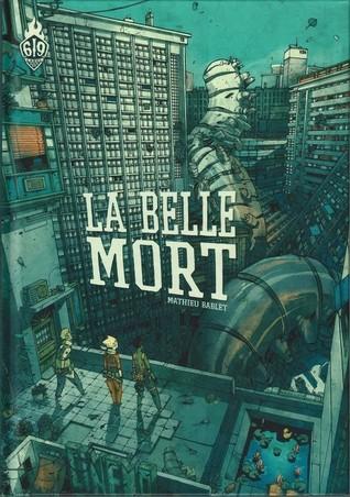 La belle mort by Mathieu Bablet