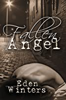 Fallen Angel (The Angel of 13th Street, #2)