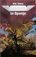 Biggles in Spanje (Biggles, #12)