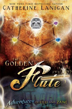 The Golden Flute (Adventures of Lilli and Zane, #1)