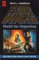 Star Wars: Flucht ins Ungewisse (Die Jedi-Akademie, #1)
