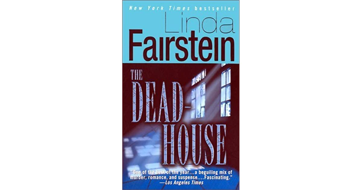 The Deadhouse (Alexandra Cooper, #4) by Linda Fairstein