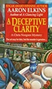 A Deceptive Clarity (The Chris Norgren Mysteries, #1)