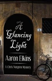 A Glancing Light (The Chris Norgren Mysteries, #2)