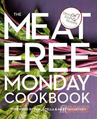 The Meat Free Monday Cookbook by Annie Rigg