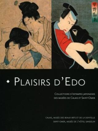 Plaisirs d'Edo : Collections d'estampes japonaises des musées de Calais et de Saint-Omer