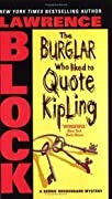 The Burglar Who Liked to Quote Kipling (Bernie Rhodenbarr, #3)