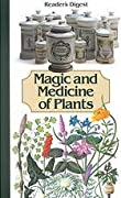 Magic and Medicine of Plants