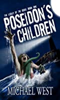 Poseidon's Children (The Legacy of the Gods #1)