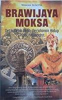 Brawijaya Moksa, Detik-Detik Akhir Perjalanan Hidup Prabu Majapahit