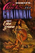 Chicks in Chainmail (Chicks in Chainmail, #1)